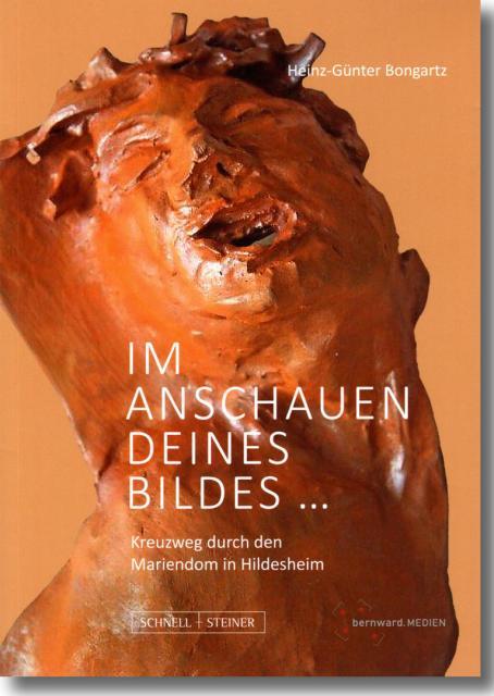 Buch über den Kreuzweg im Mariendom in Hildesheim von Weihbischof Heinz-Günter Bongartz